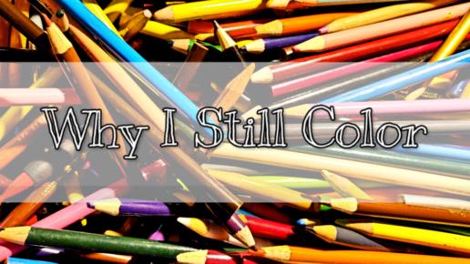 Why I Still Color
